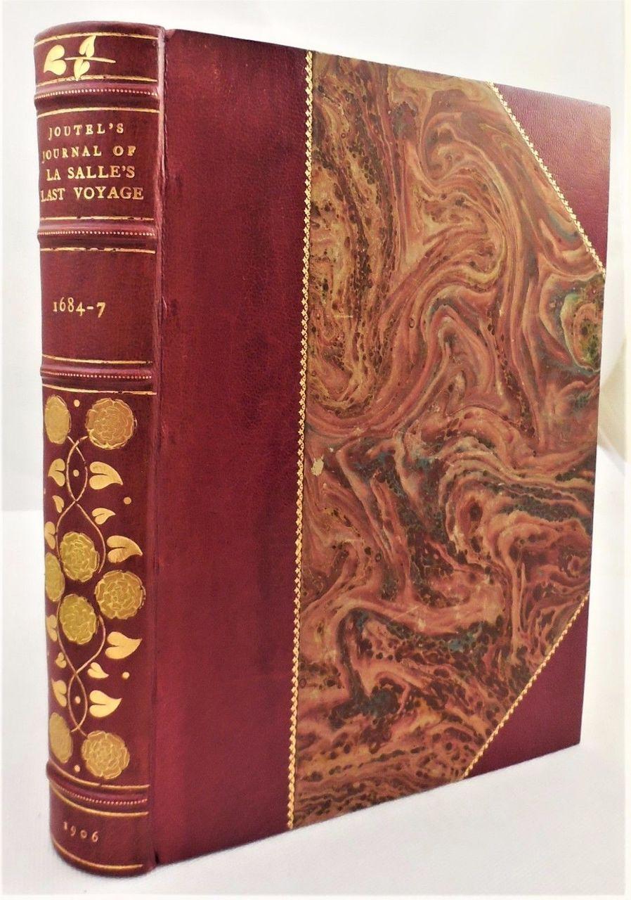 JOUTEL'S JOURNAL OF LA SALLE'S LAST VOYAGE - 1906 [Ltd Ed]