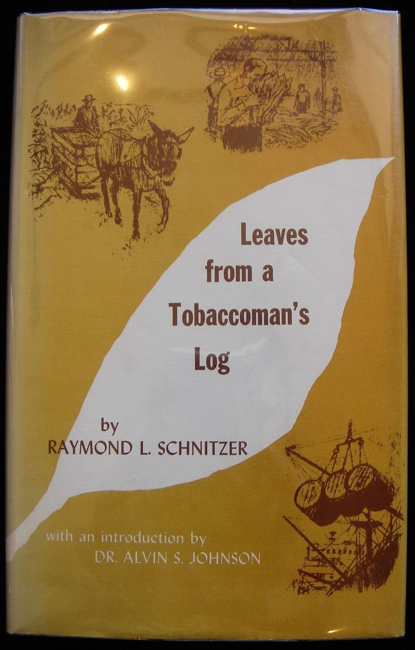 LEAVES FROM A TOBACCOMAN'S LOG, by Raymond L. Schnitzer - 1970 [signed]