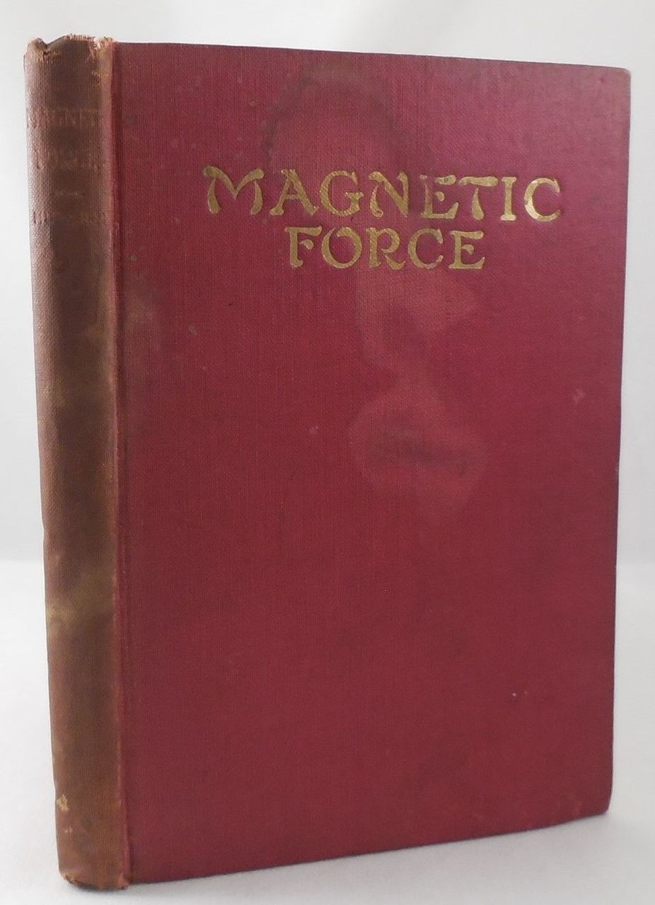 MAGNETIC FORCE, by Swami Murkeji - 1922 [1st Edition]