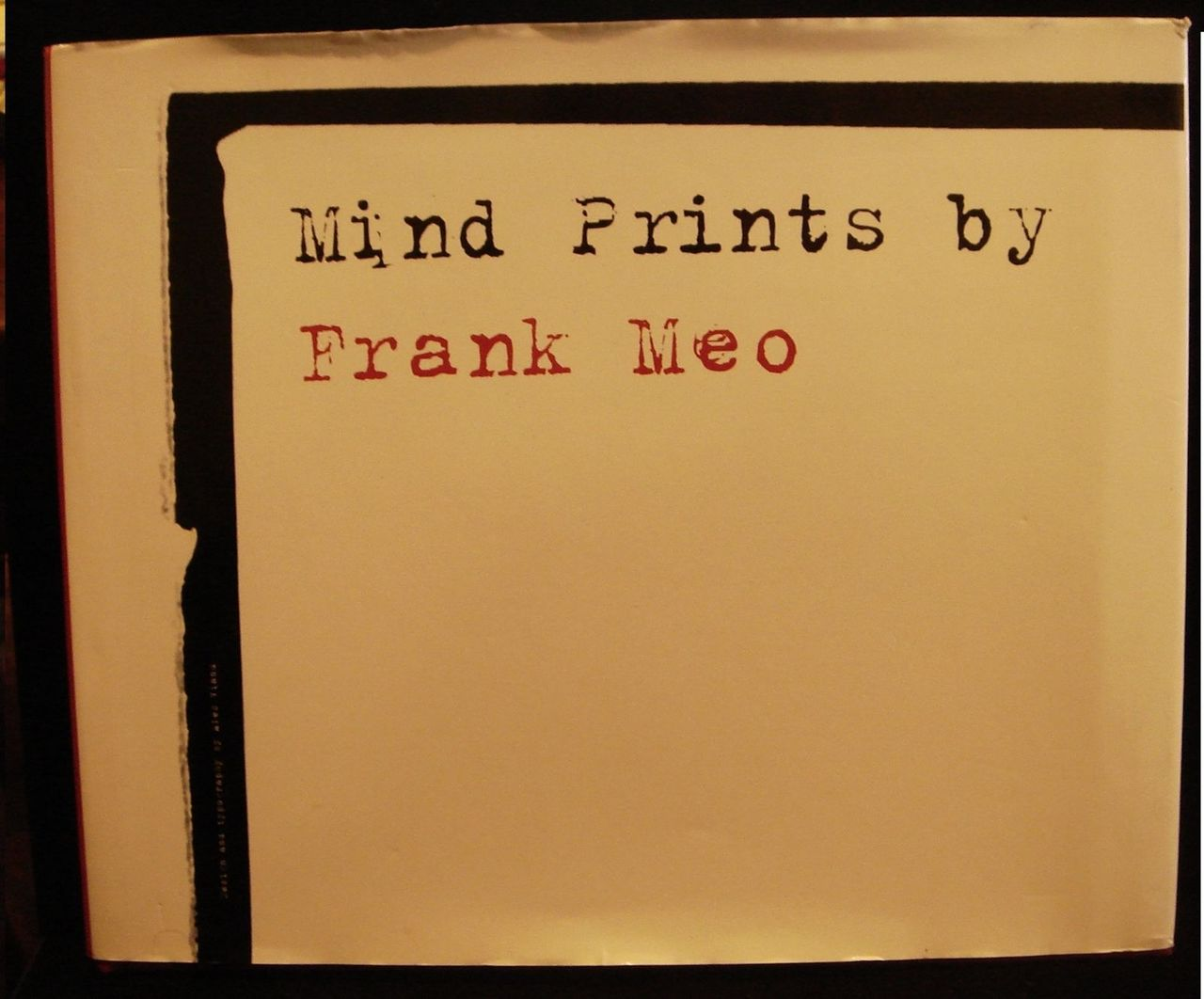 MIND PRINTS, by Frank Meo - 2010 [Signed 1st Ed]