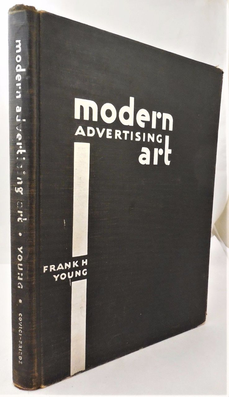 MODERN ADVERTISING ART, by Frank H Young - 1930