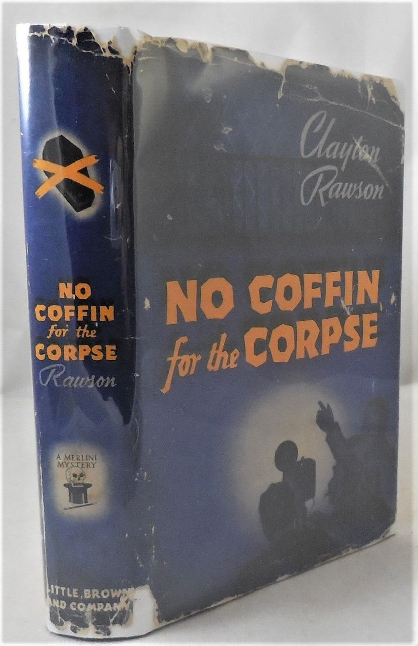 NO COFFIN FOR THE CORPSE, Clayton Rawson - 1942 [1st Ed]
