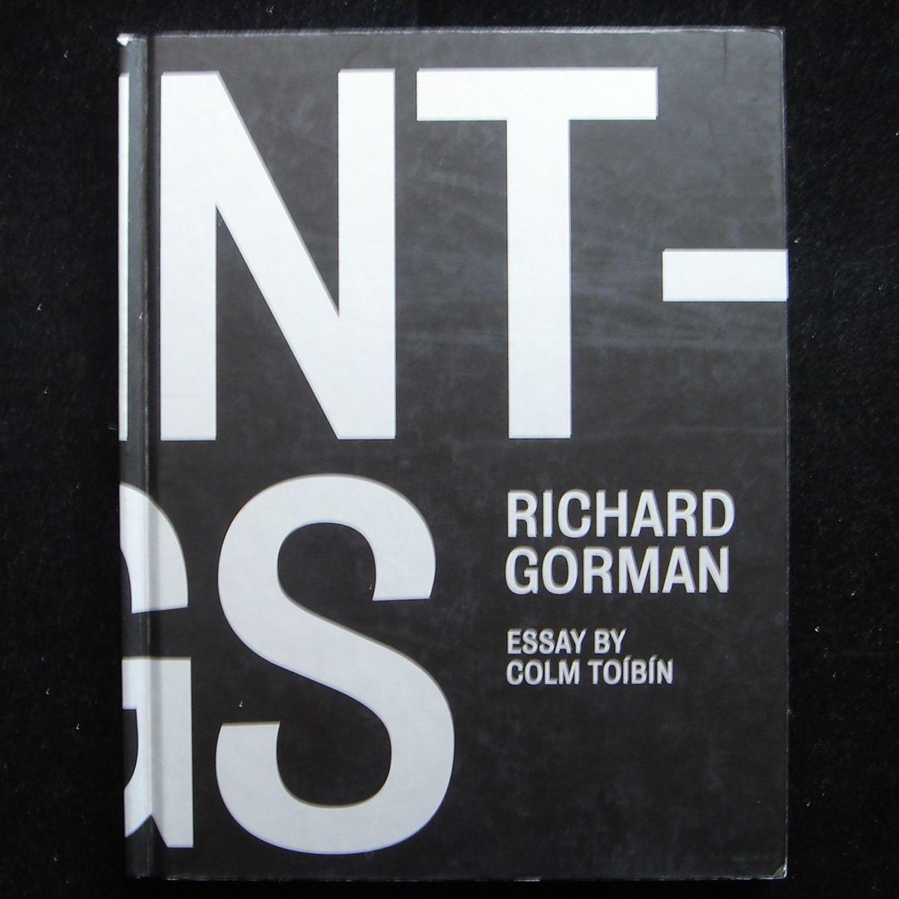 PAINTINGS: RICHARD GORMAN Exhibition Catalog 2005 Modern Art Minimalist Scarce
