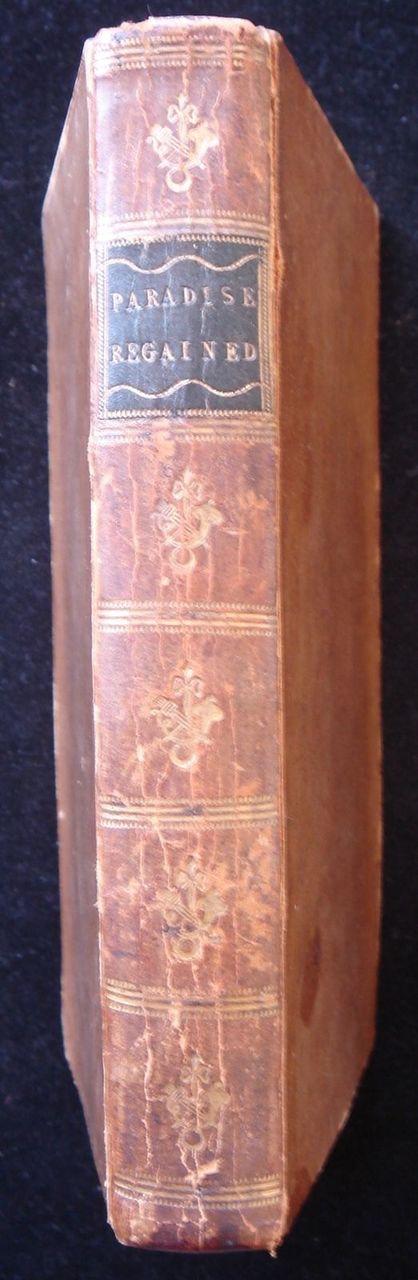 PARADISE REGAIN'D: A Poem in Four Books, by John Milton - 1785