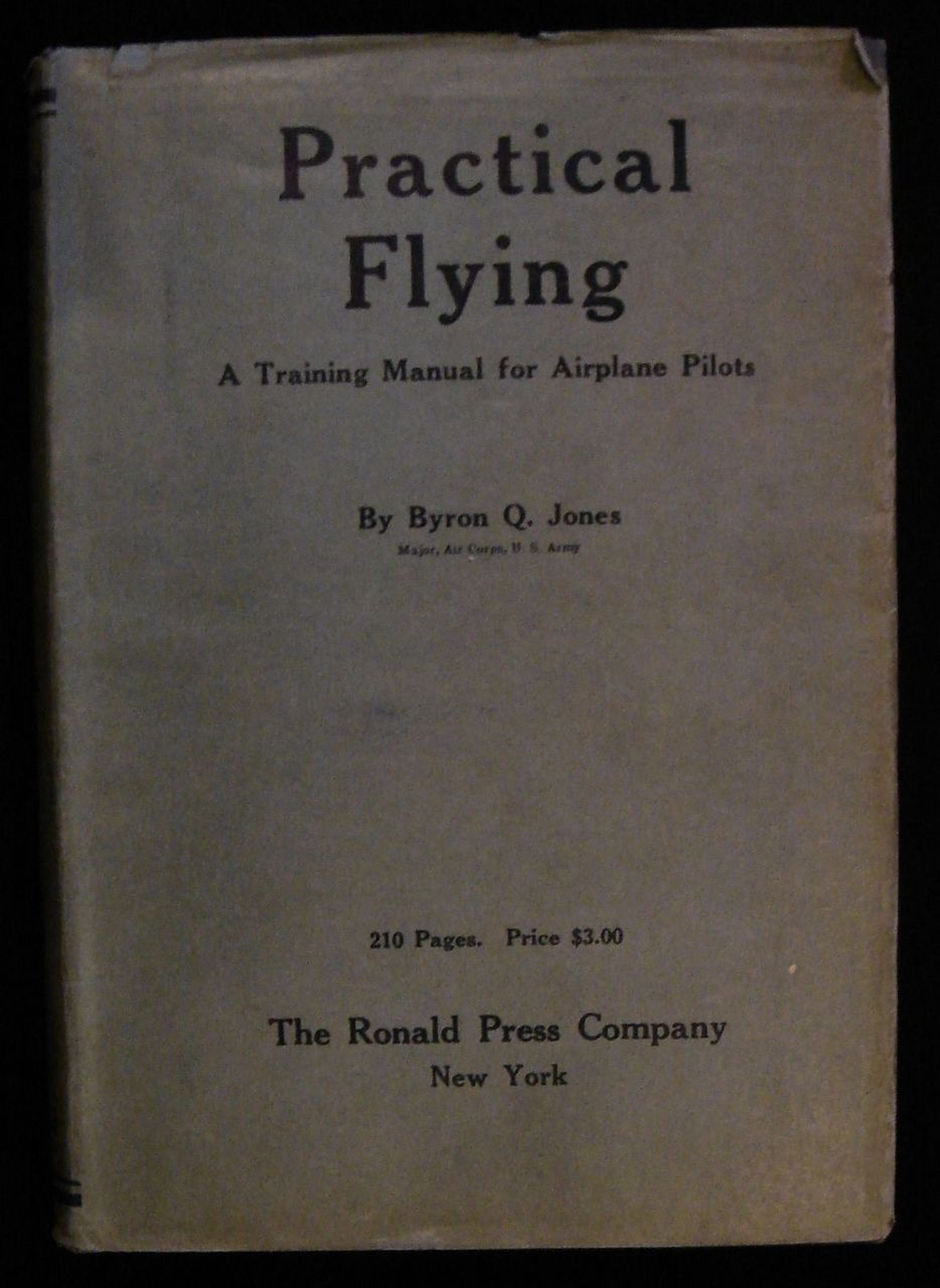 PRACTICAL FLYING: Training Manual for Airplane Pilots, by Byron Q. James - 1928