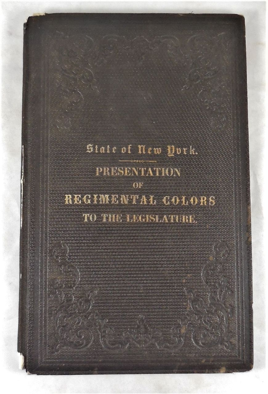 STATE OF NEW YORK PRESENTATION OF REGIMENTAL COLORS TO THE LEGISLATURE - 1863