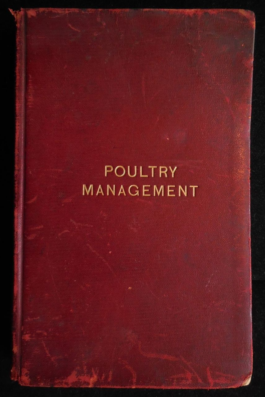 POULTRY MANAGEMENT, by G.Arthur Bell - 1907