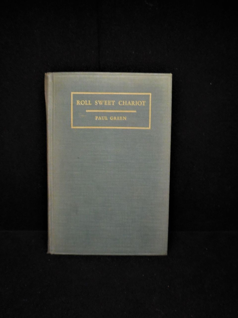 ROLL SWEET CHARIOT, by Paul Green - 1935