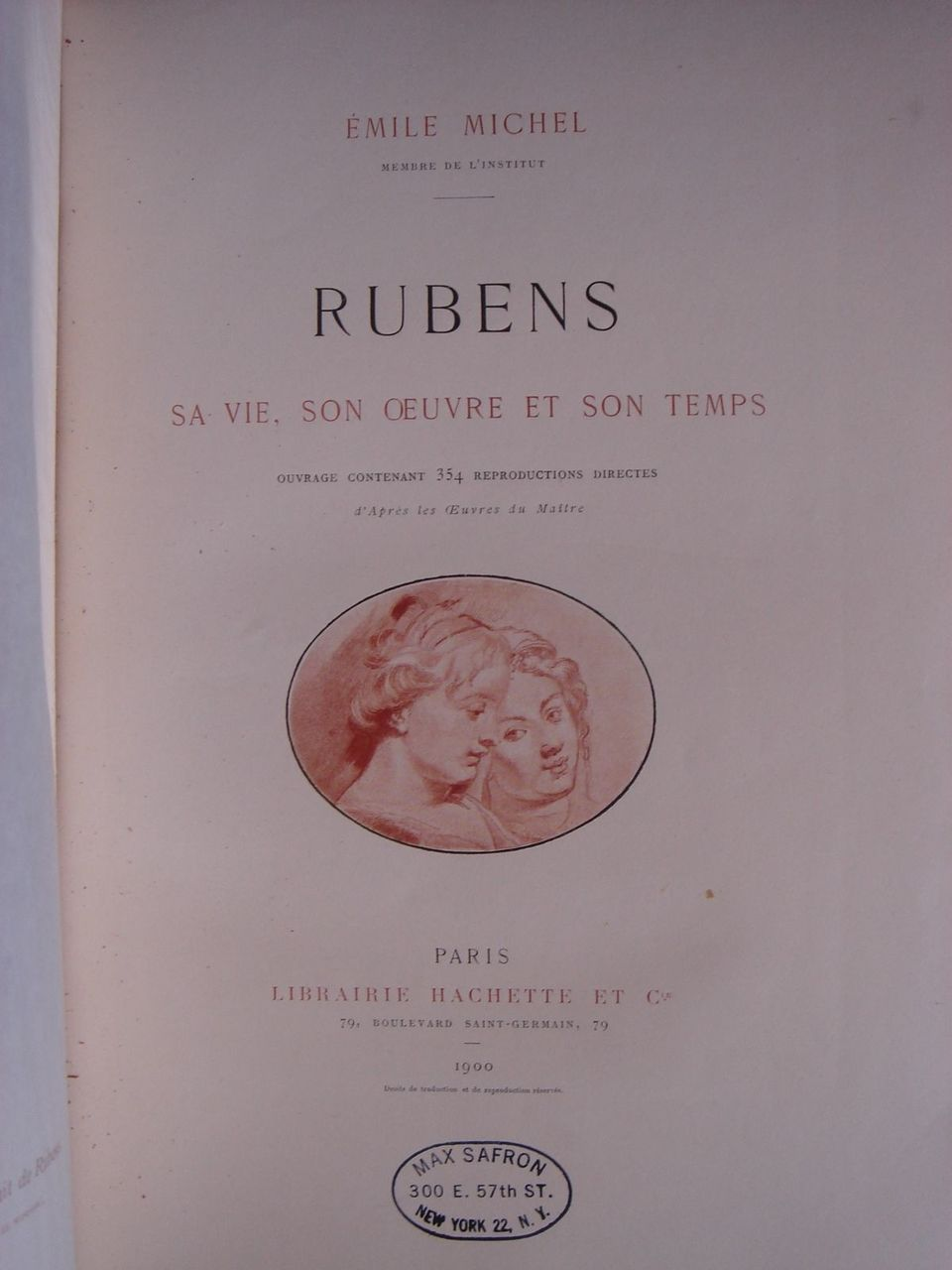 RUBENS SA VIE SON OEUVRE ET SON TEMPS 1900 Emile Michel Paris Illustrated Plates