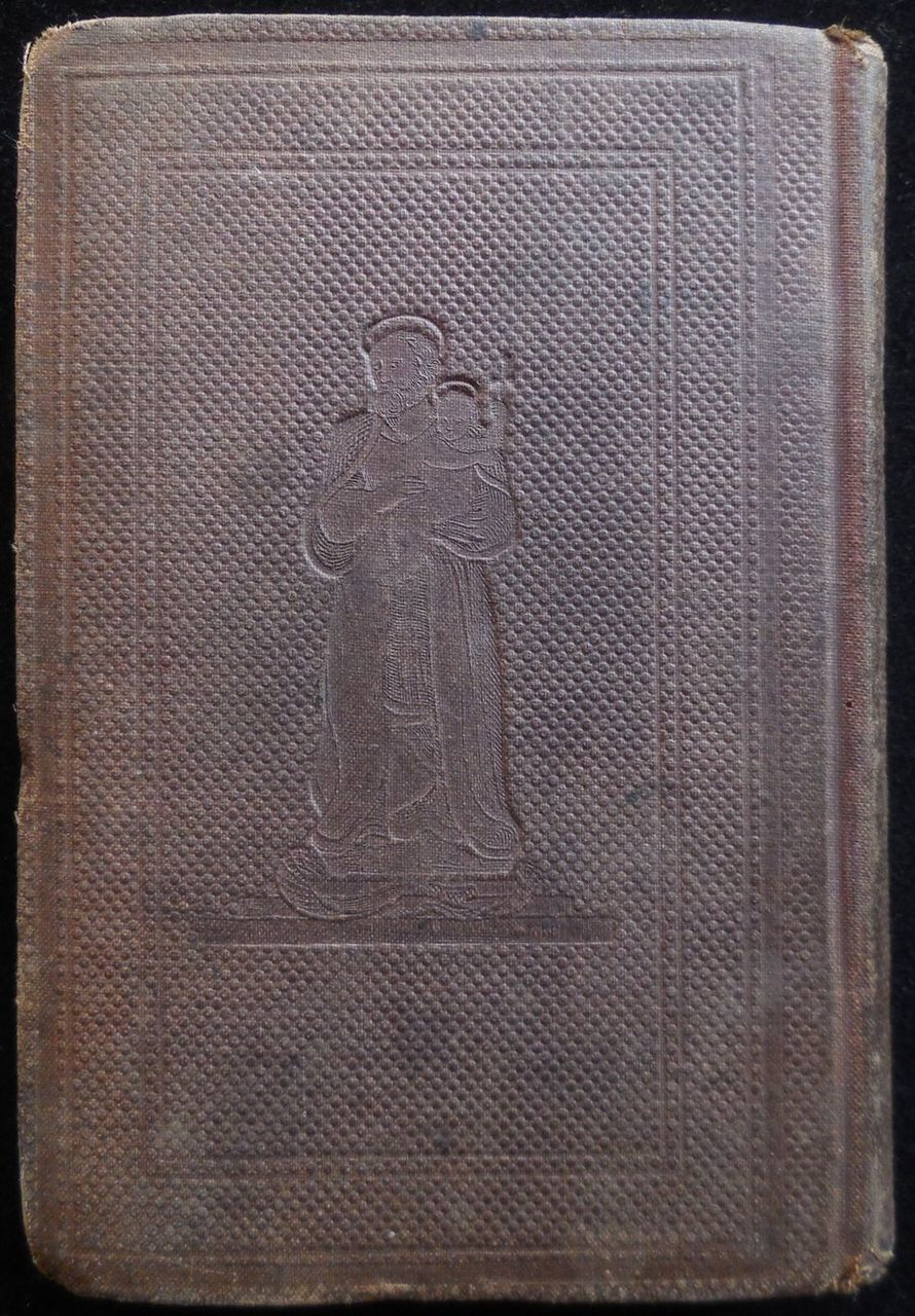 ADMIRABLE LIFE OF THE GLORIOUS PATRIARCH SAINT JOSEPH, by J.A. Boullan - 1860