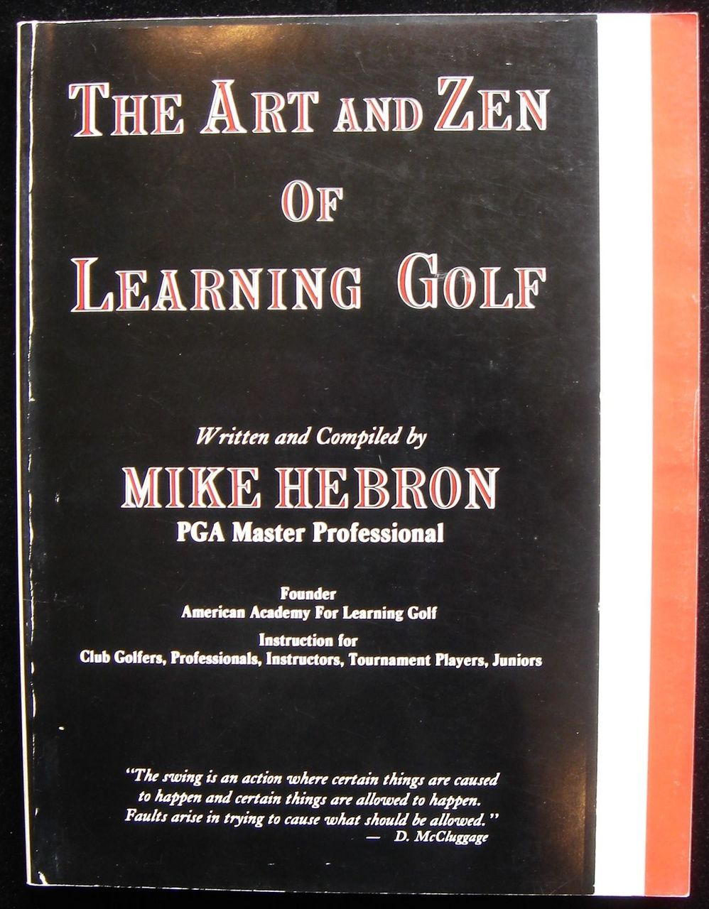 THE ART AND ZEN OF LEARNING GOLF, by Mike Hebron - 1990 [Signed]
