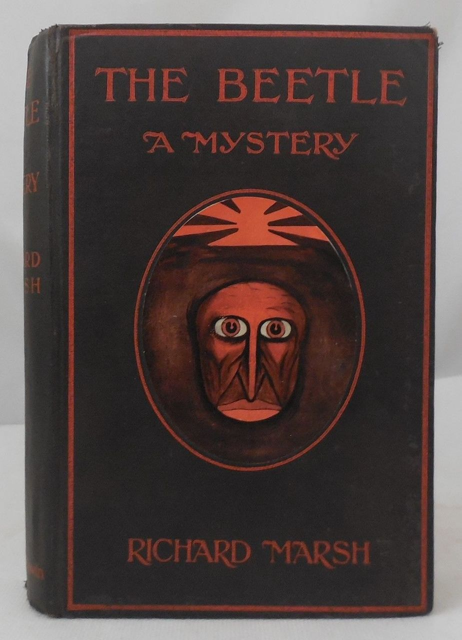THE BEETLE: A MYSTERY by Richard March - 1910 Supernatural Horror Detective HB