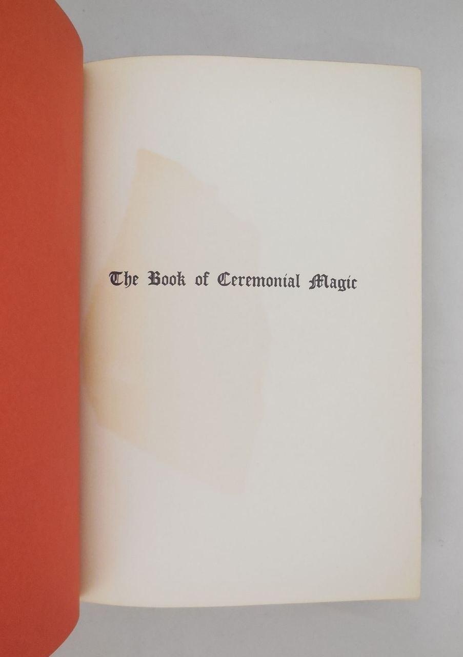 THE BOOK OF CEREMONIAL MAGIC, by Arthur Edward Waite - 1961