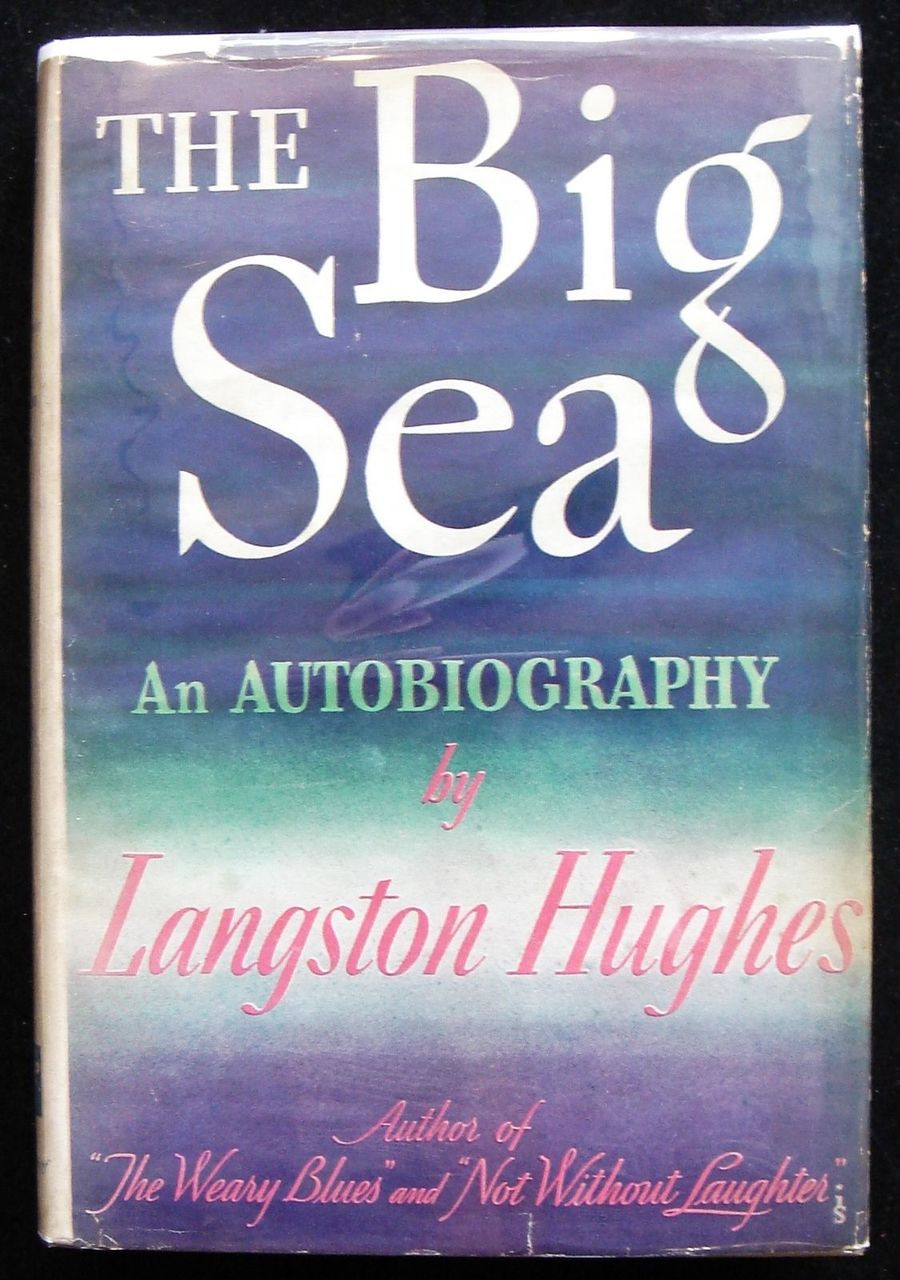 THE BIG SEA, by Langston Hughes - 1945 [signed]