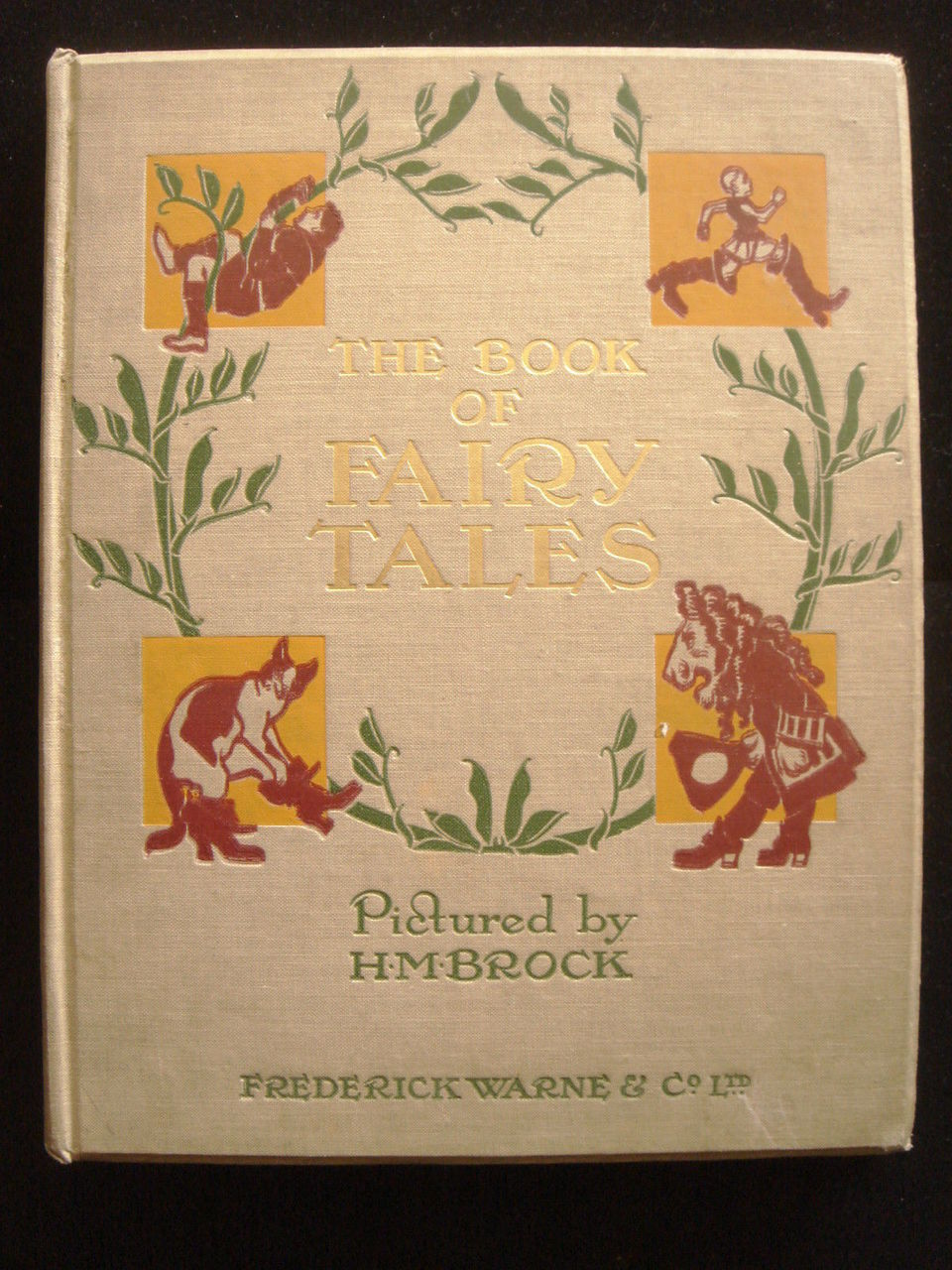 THE BOOK OF FAIRY TALES illustrated by HM brock, F WARNE, c.1916, Children's