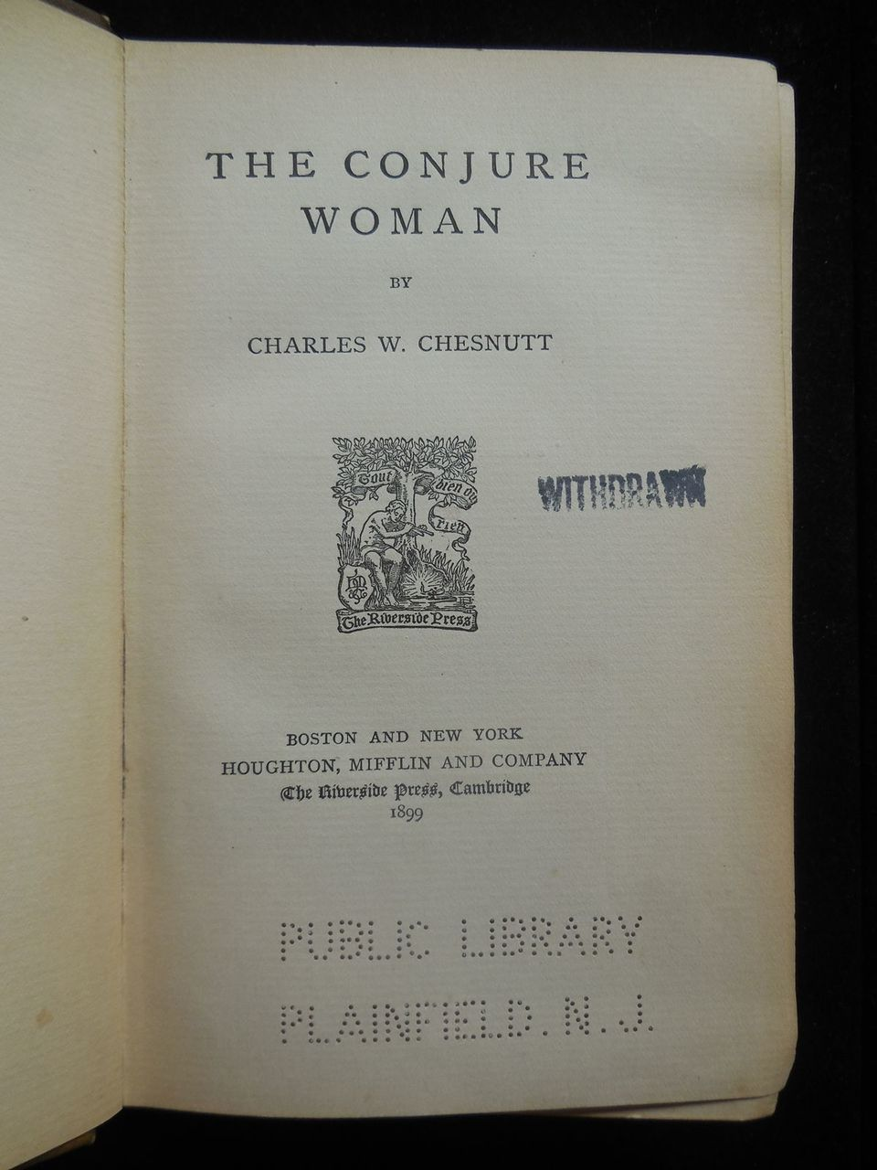THE CONJURE WOMAN, by Charles Chesnutt - 1899 [1st Ed]