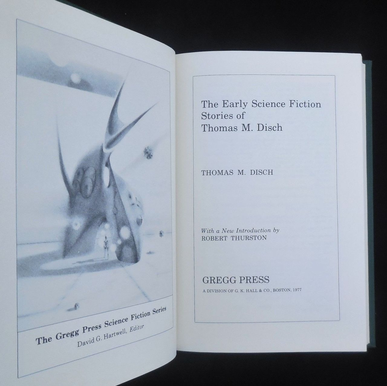 THE EARLY SCIENCE FICTION STORIES OF THOMAS M. DISCH, by Thomas M. Disch - 1977