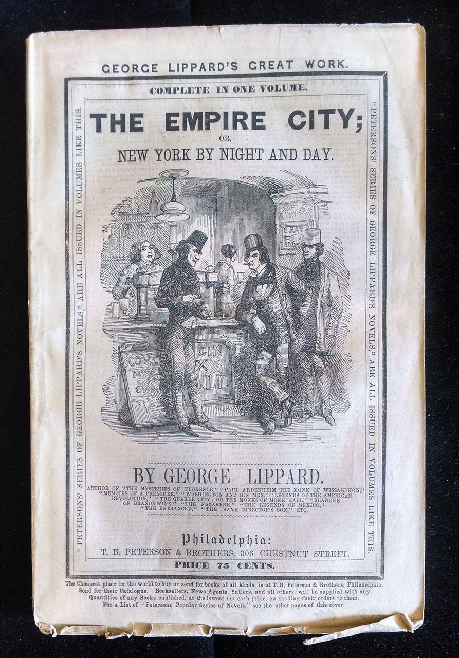 THE EMPIRE CITY 1864 Lippard New York Original Wraps