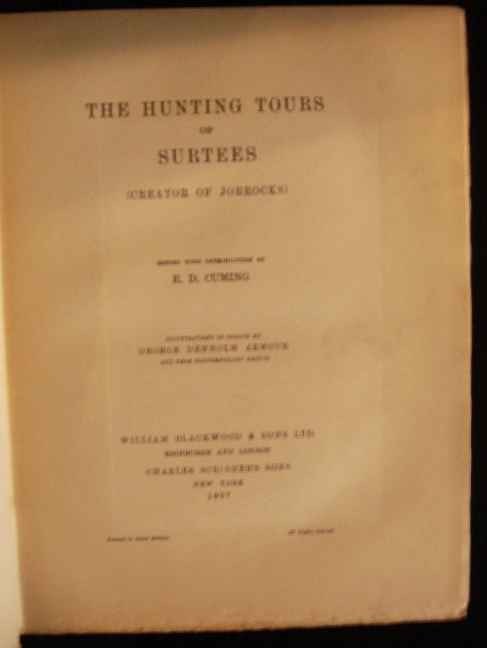 HUNTING TOURS OF SURTEES, by E.D. Cuming - 1927