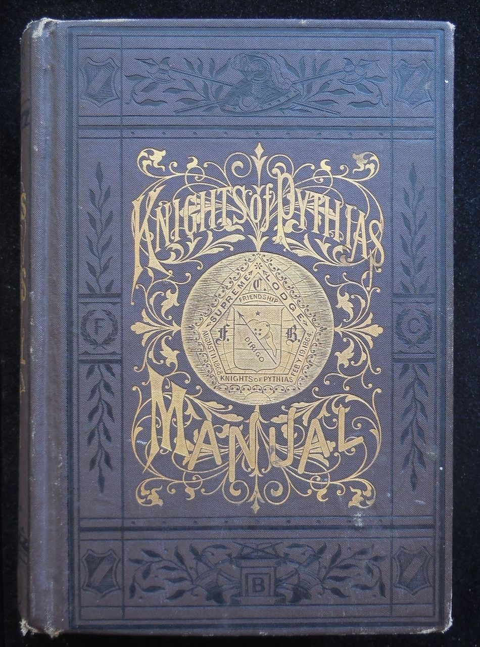 THE KNIGHTS OF PYTHIAS COMPLETE MANUAL AND TEXTBOOK by John Van Valkenburg 1887