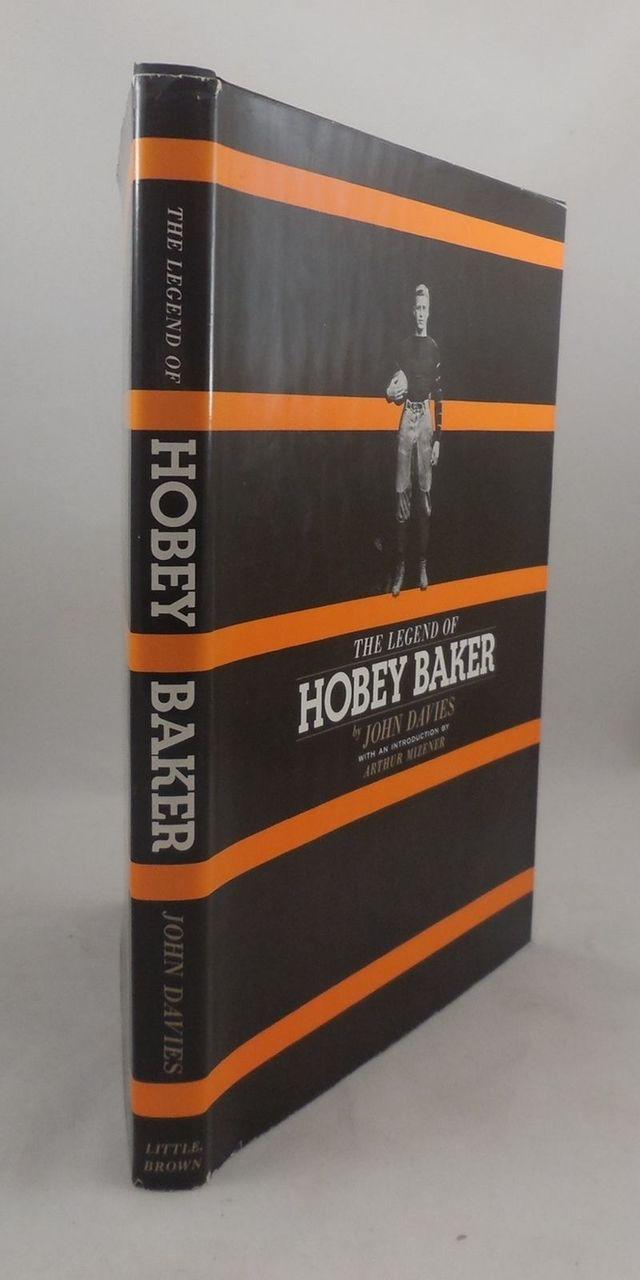 THE LEGEND OF HOBEY BAKER, by John Davies - 1966 [1st Ed]