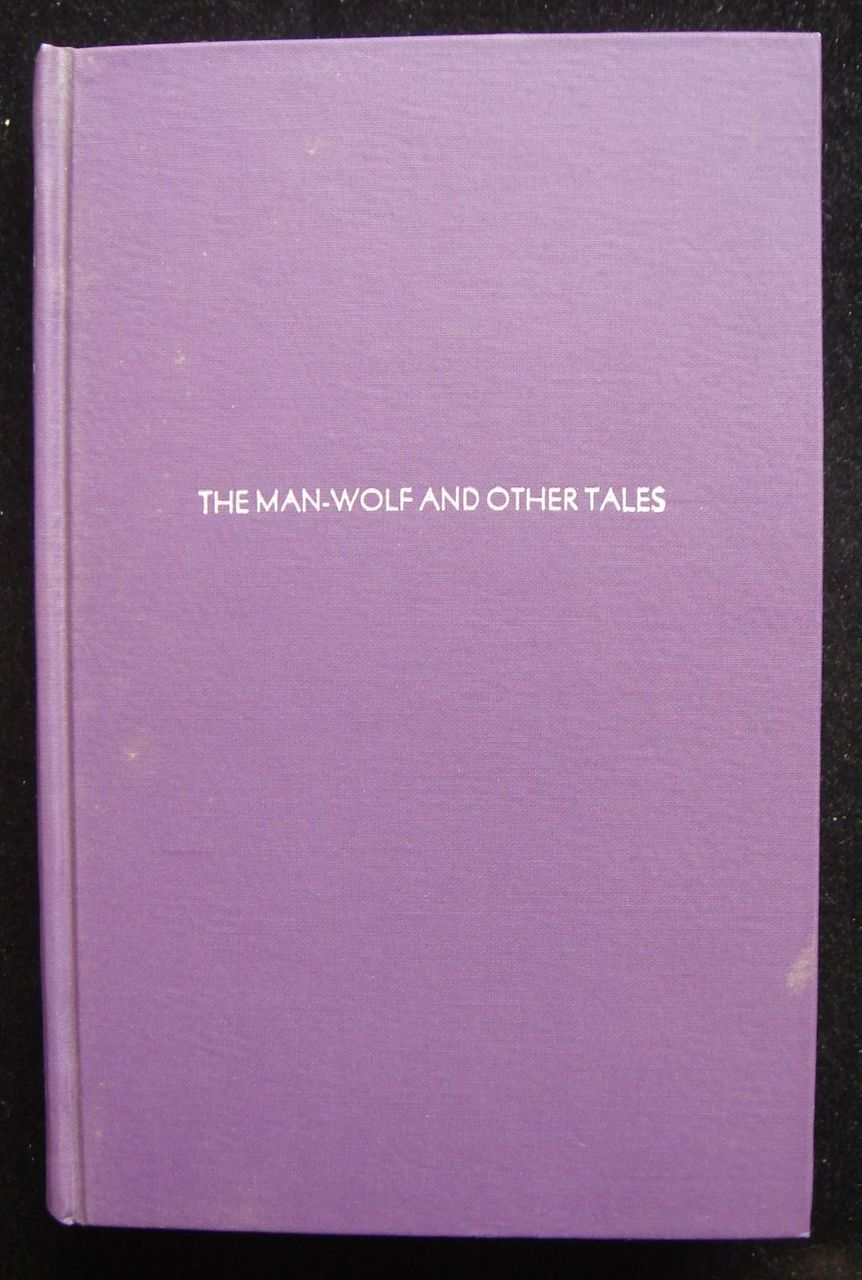 THE MAN-WOLF AND OTHER TALES, by Emile Erckmann & Alexandra Chatrian - 1976