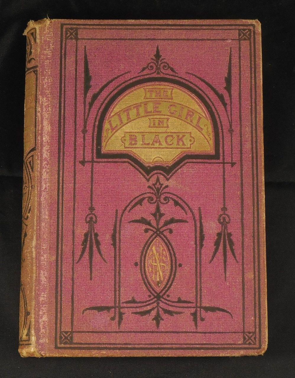 THE LITTLE GIRL IN BLACK, by Margaret K. Wilmer 1873 National Temperance Society