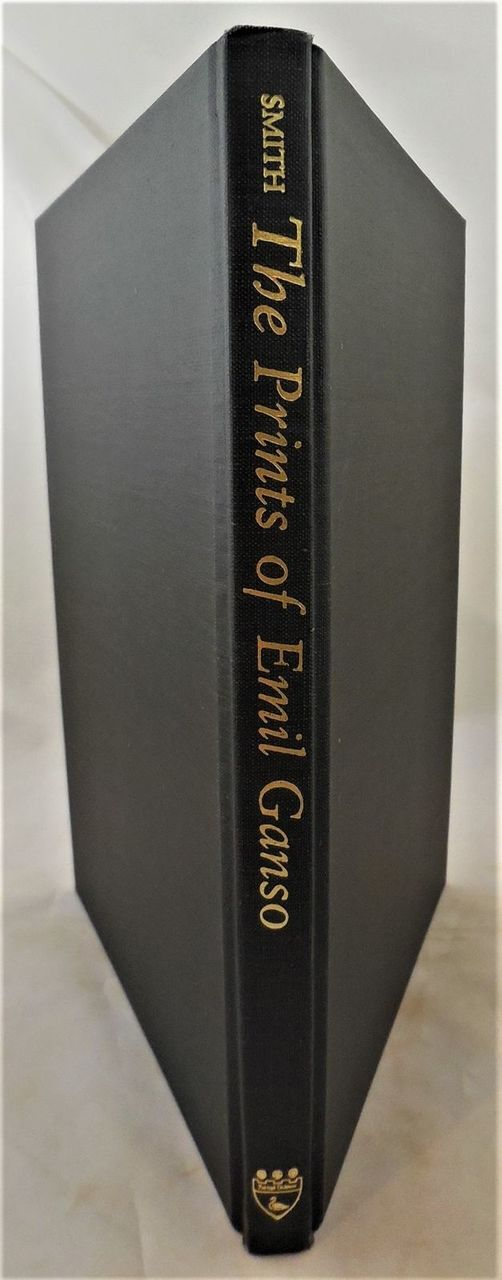 THE PRINTS OF EMIL GANSO, Donald E. Smith - 1997 bio B&W some color scarce DJ