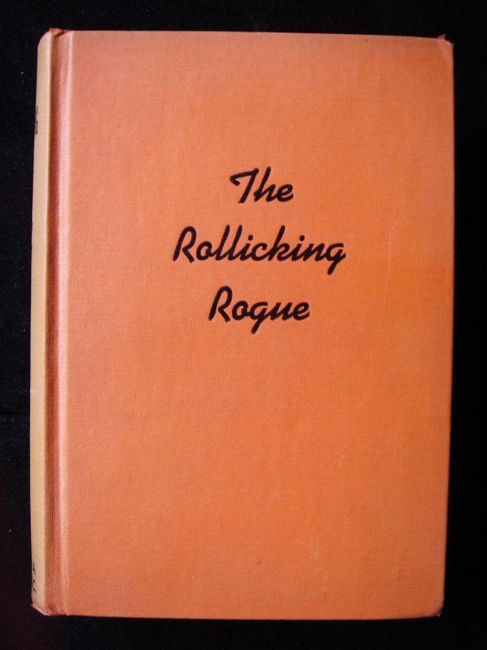 THE ROLLICKING ROGUE, by Johnston McCulley - 1941 [1st Ed]