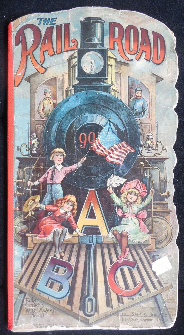 FATHER TUCK'S RAILROAD ABC, by Raphael Tuck - 1903