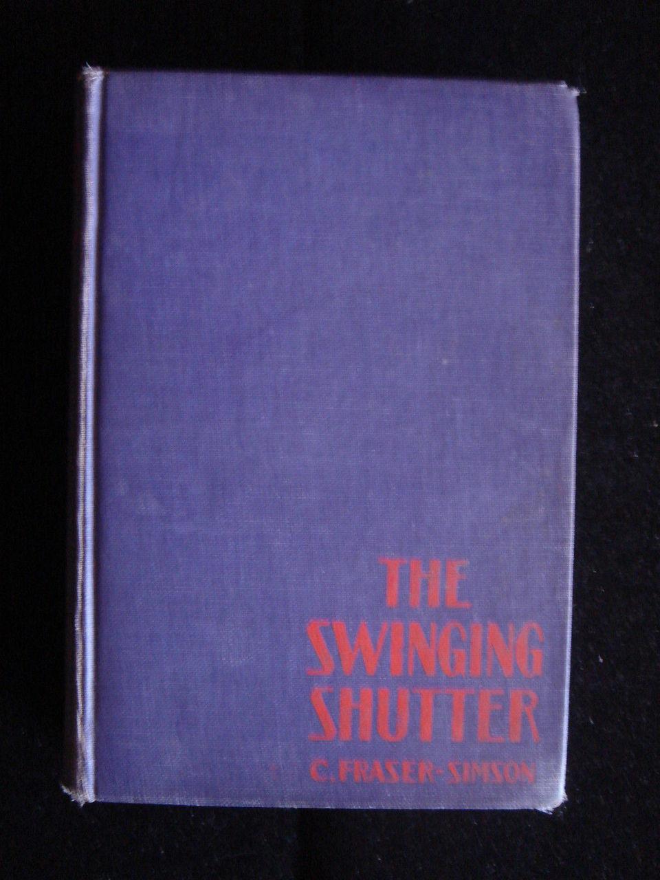 The Swinging Shutter C Fraser-Simson 1st Edition Scottish Highlands Mystery