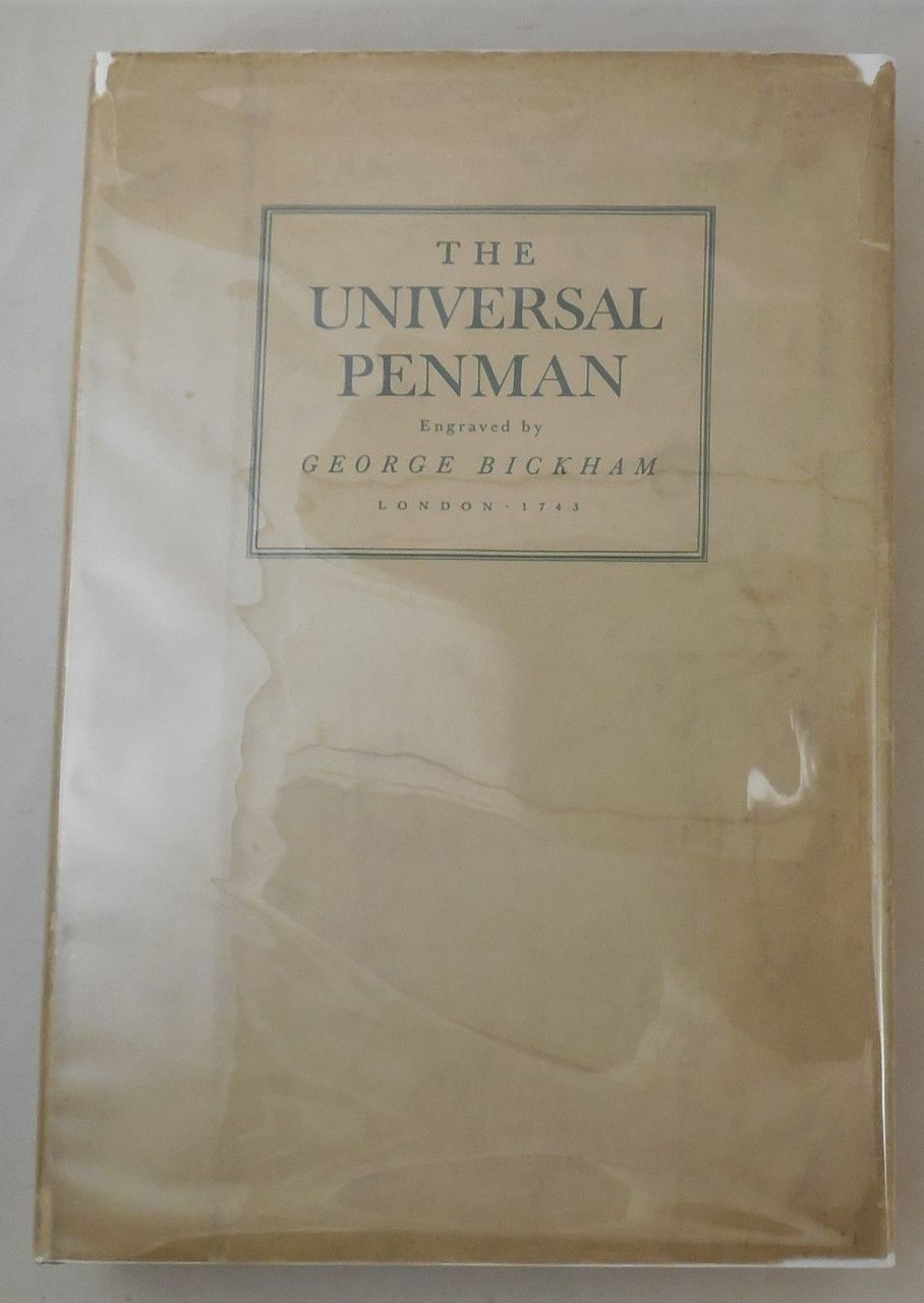 THE UNIVERSAL PENMAN, by George Bickham - 1941 [Facsimile Ed]