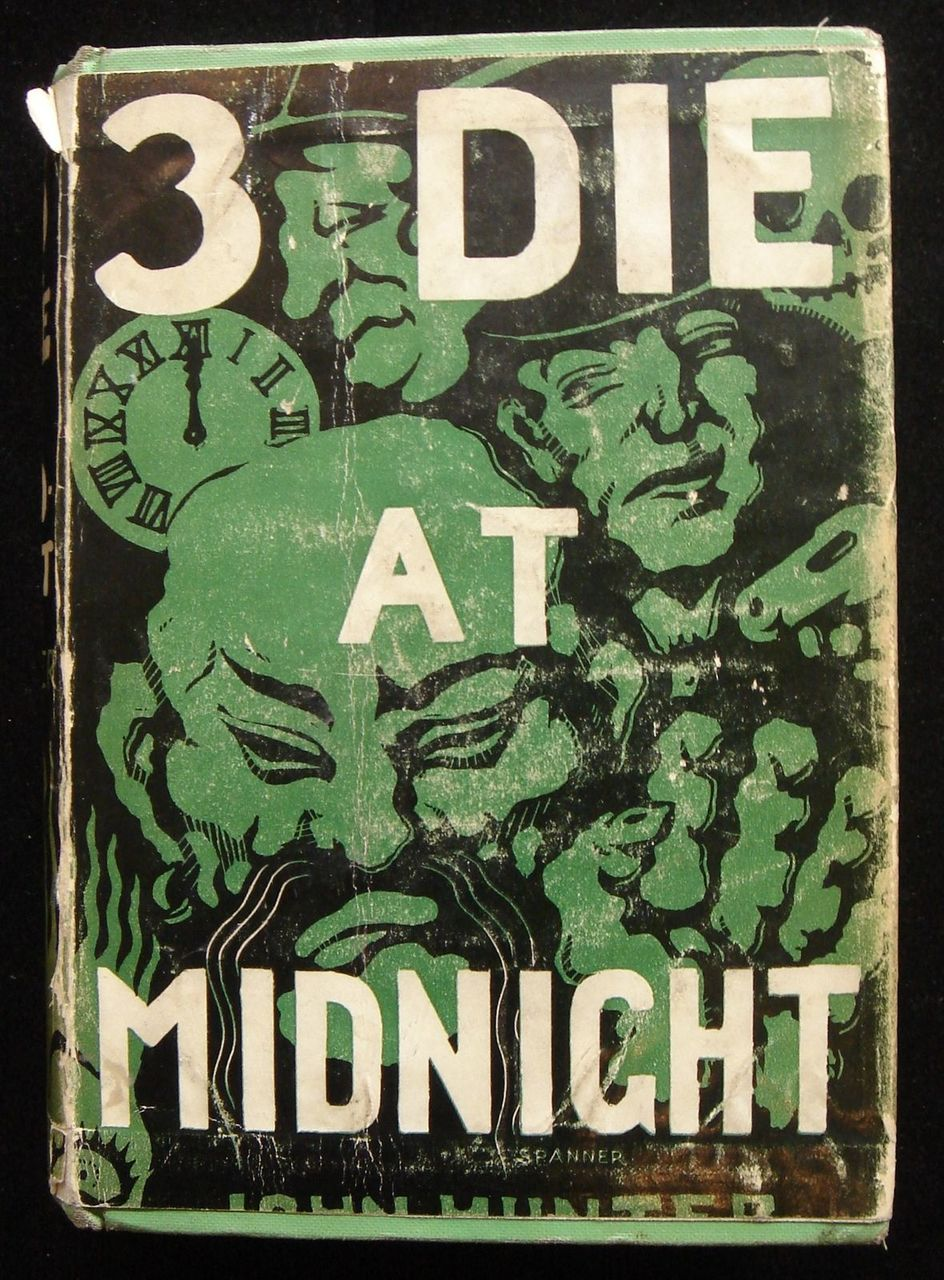 THREE DIE AT MIDNIGHT, by John Hunter 1937 [First Edition] Fiction Murder London