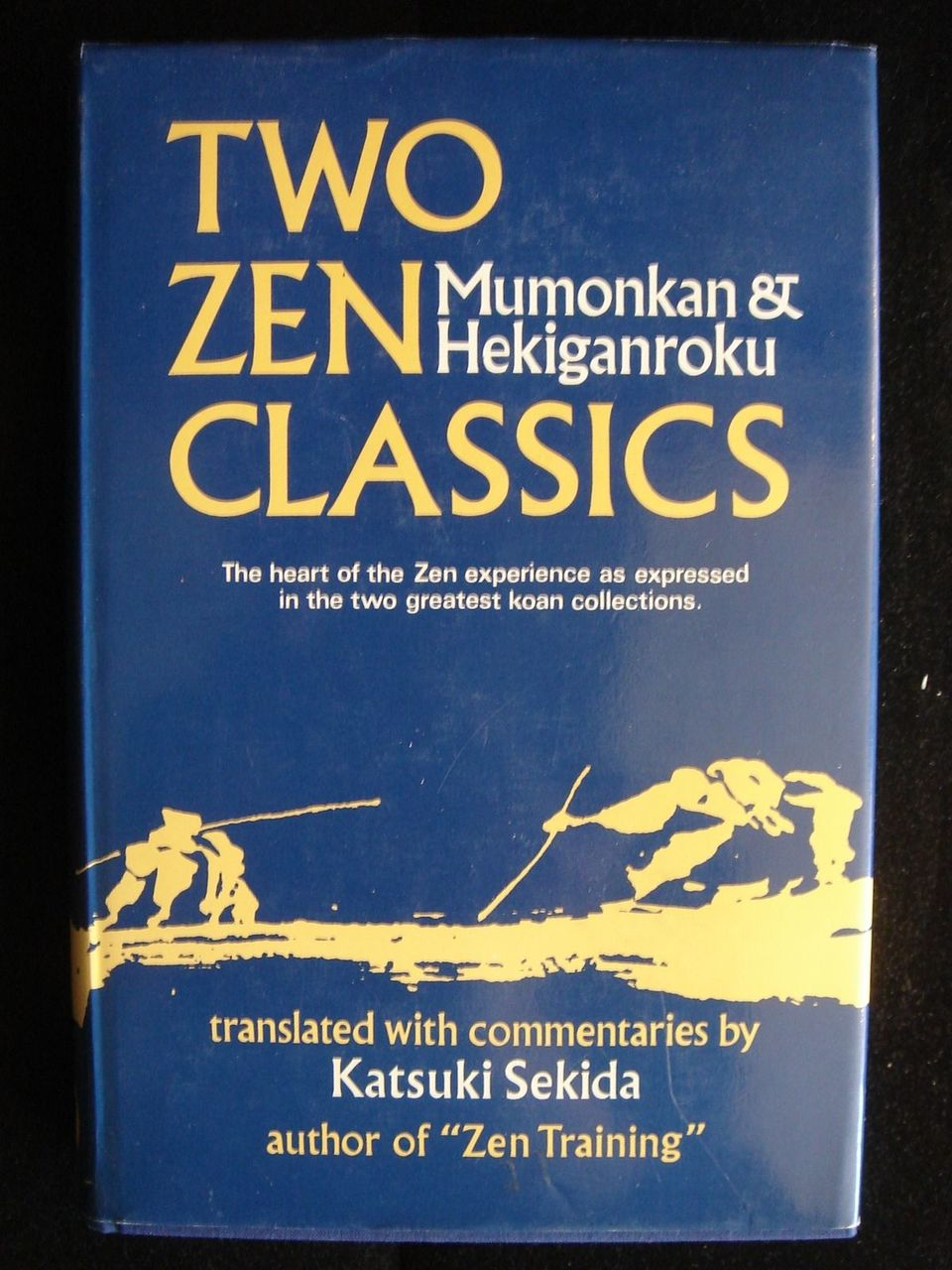 TWO ZEN CLASSICS, by Momonkan & Hekiganroku - 1977 [1st Ed]