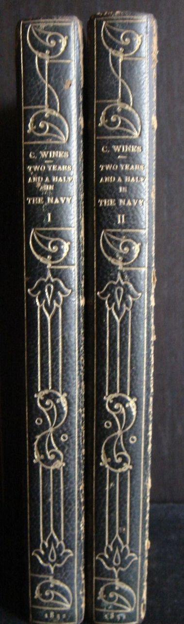 TWO YEARS AND A HALF IN THE NAVY,  by E. C. Wines - 1832 [1st Ed, Vol 1 & 2]