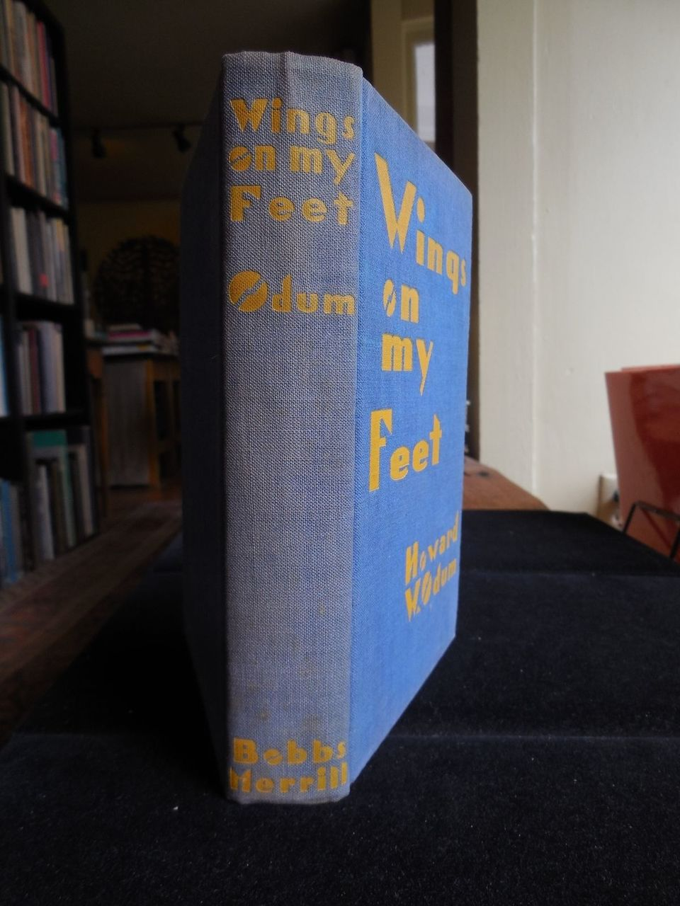 WINGS ON MY FEET, BLACK ULYSSES, by Howard W Odum -1929 [SIGNED 1st Ed ]