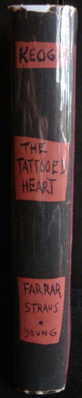 THE TATTOOED HEART, by Theodora Keogh - 1953