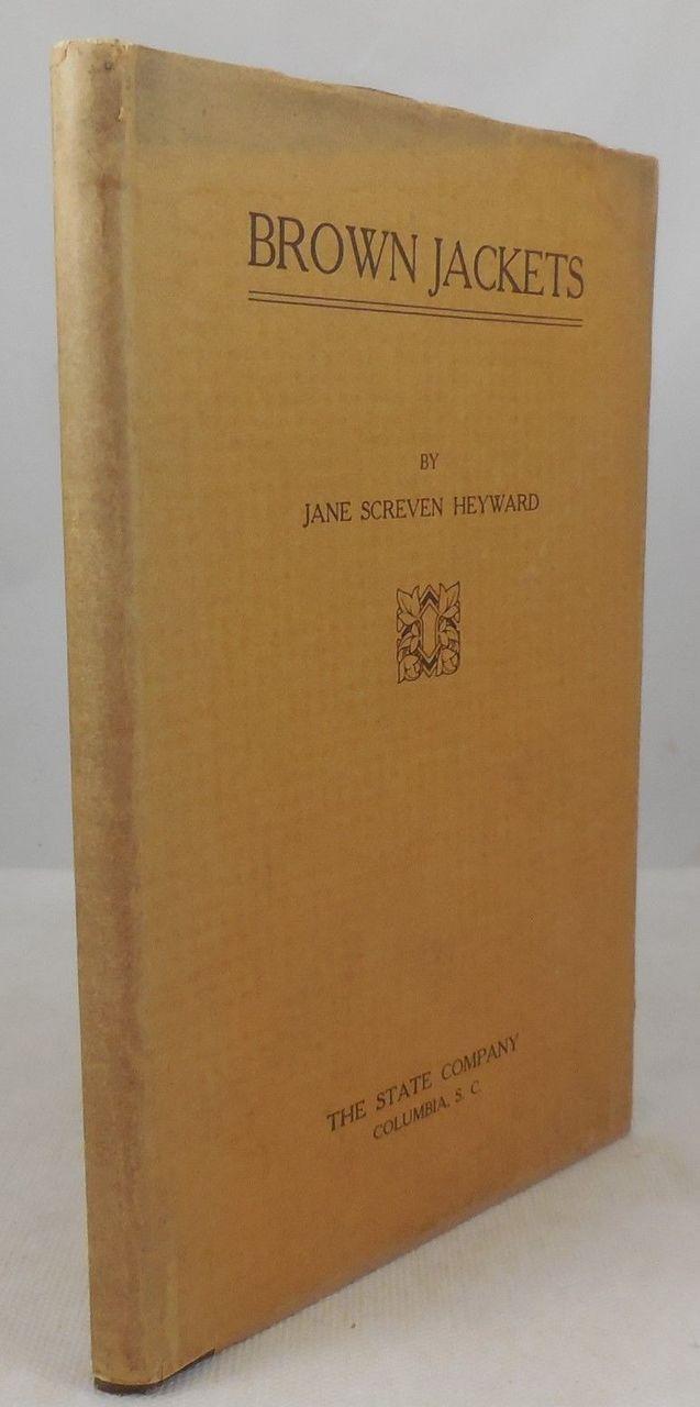 BROWN JACKETS, by Jane Screven Heyward - 1923 [1st Ed]