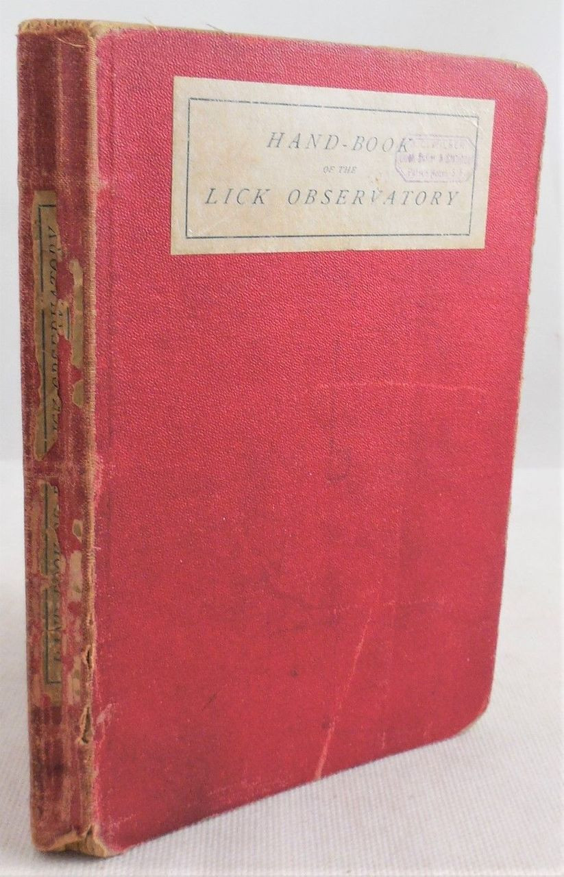 HANDBOOK OF THE LICK OBSERVATORY, by Edward S. Holden - 1888 [1st Ed]