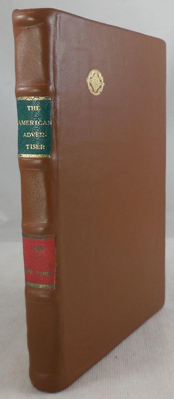 AMERICAN ADVERTISER: DESIGNED FOR...LEADING BUSINESS ESTABLISHMENTS, by John R Prall - 1849 [Rebound]