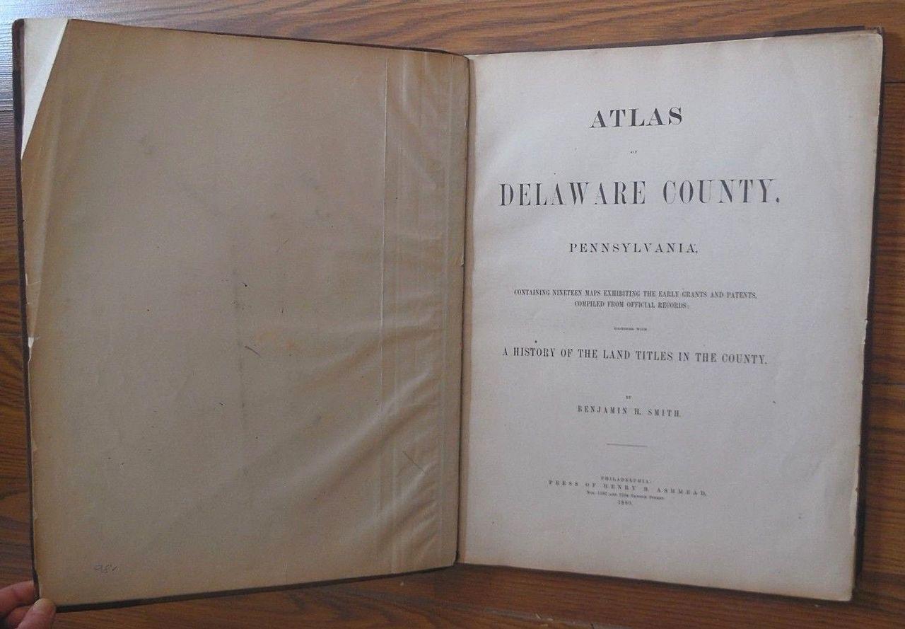 ATLAS OF DELAWARE COUNTY, by Benjamin H. Smith - 1880