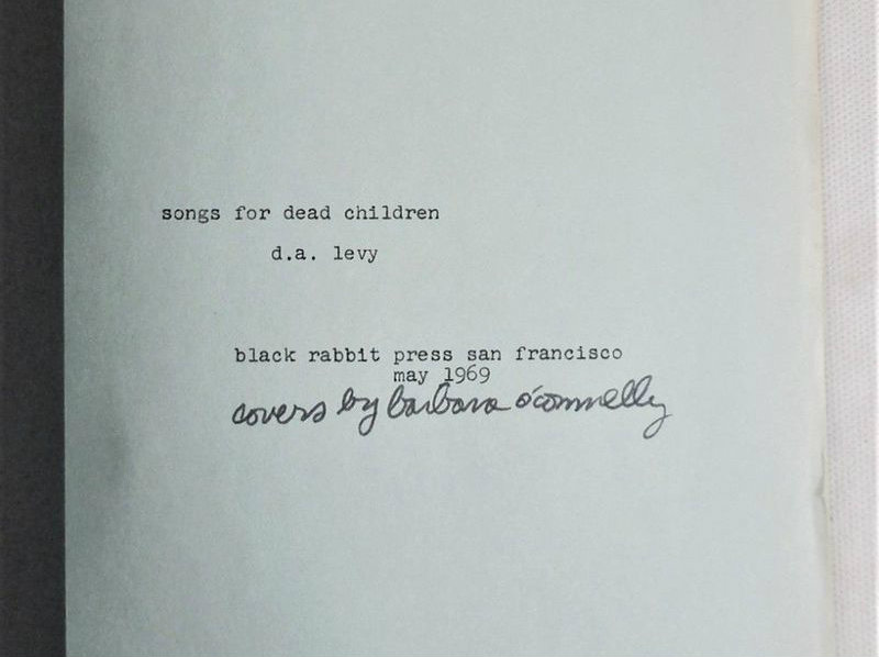 SONGS FOR DEAD CHILDREN, by D.A. Levy - 1969 [Mimeo Revolution]