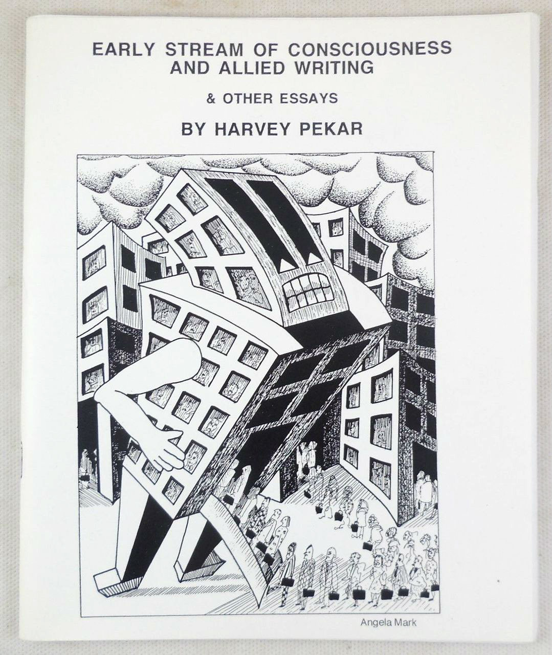 EARLY STREAM OF CONSCIOUSNESS AND ALLIED WRITINGS, by Harvey Pekar - 2004