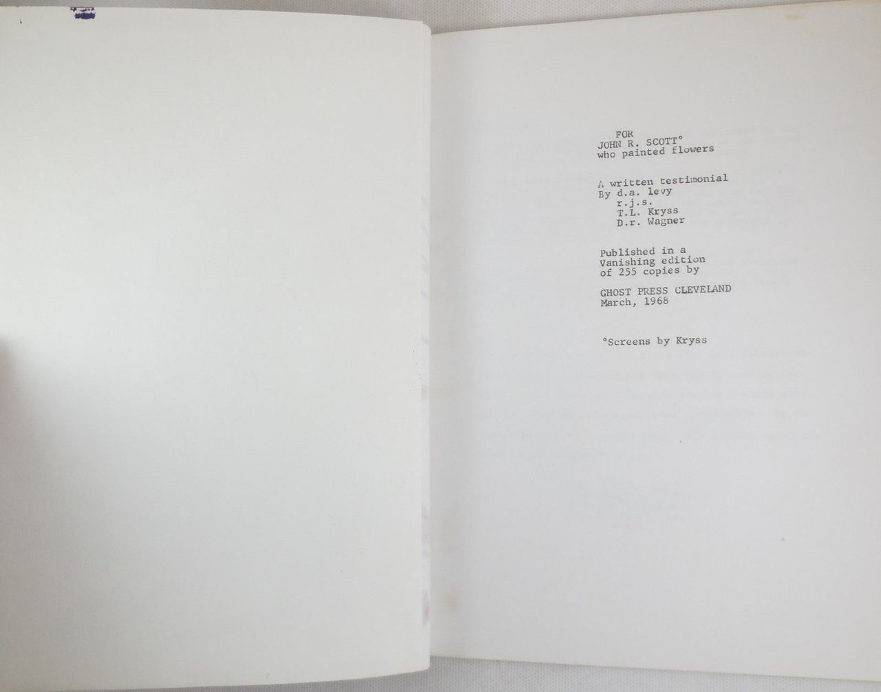 FOR JOHN SCOTT WHO PAINTED FLOWERS, by D.A. Levy; T.L. Kryss - 1968 [Mimeo Revolution]