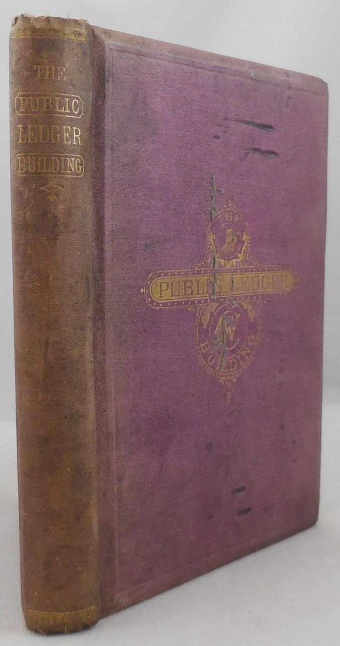 THE PUBLIC LEDGER BUILDING, PHILADELPHIA, by George W. Childs - 1868
