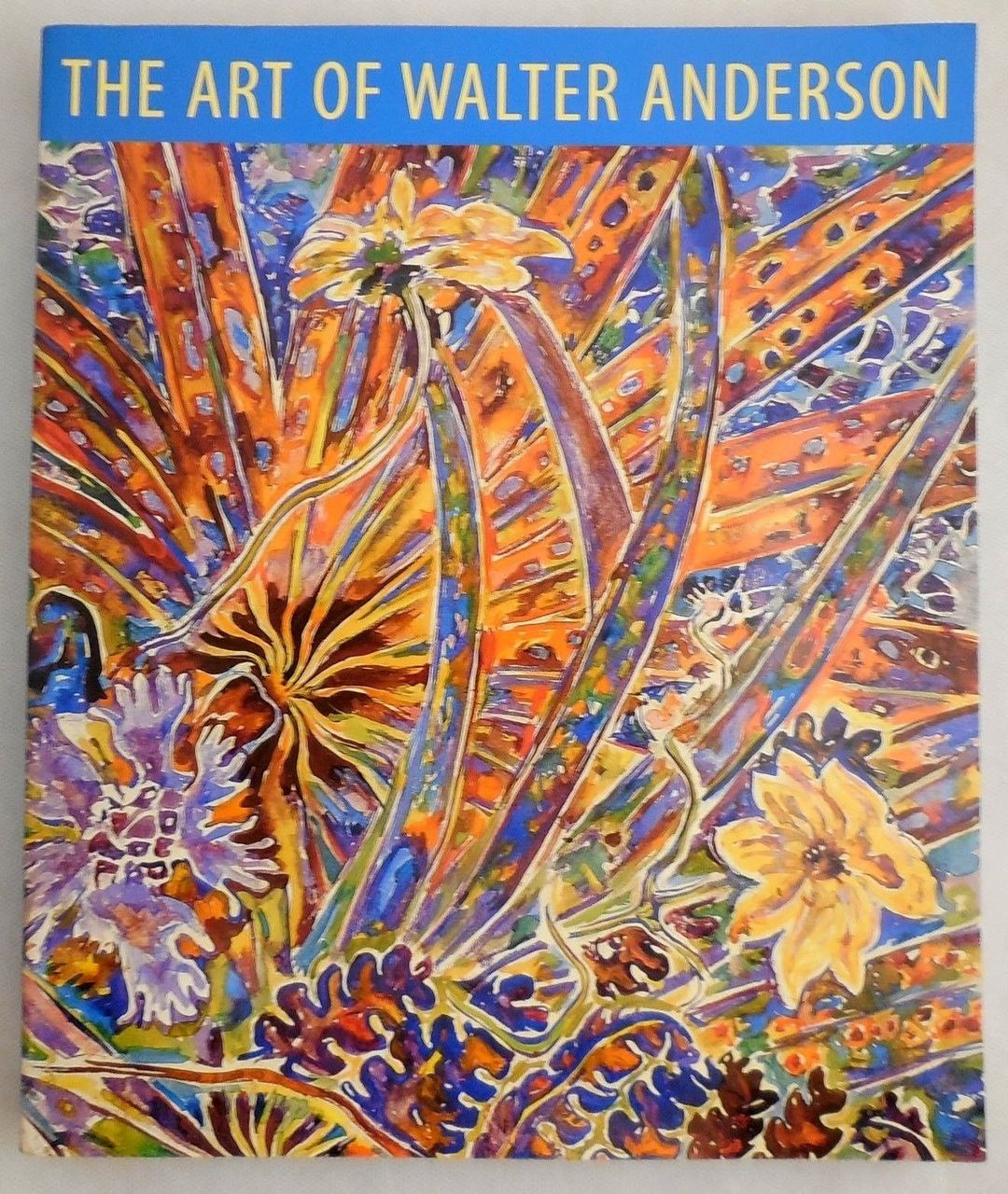 THE ART OF WALTER ANDERSON, by Patricia Pinson -2003 [1st Ed]