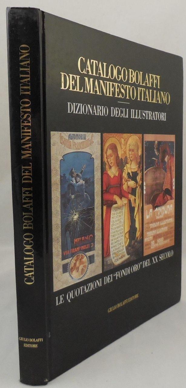 CATALOGO BOLAFFI DEL MANIFESTO ITALIANO, by Giulio Bolaffi (Ed) - 1995