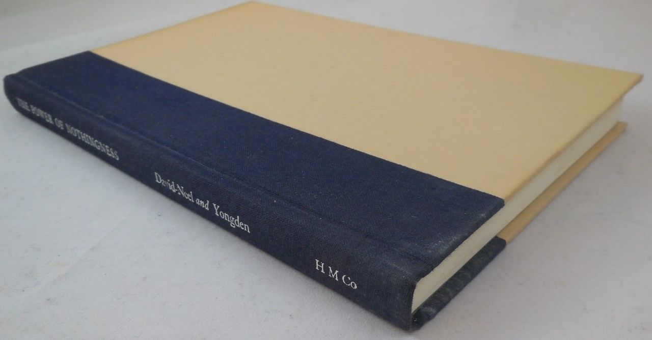THE POWER OF NOTHINGNESS, by Alexandra David-Neel - 1982 [1st Ed]
