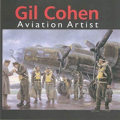 GIL COHEN: AVIATION ARTIST - 2009 [Signed]