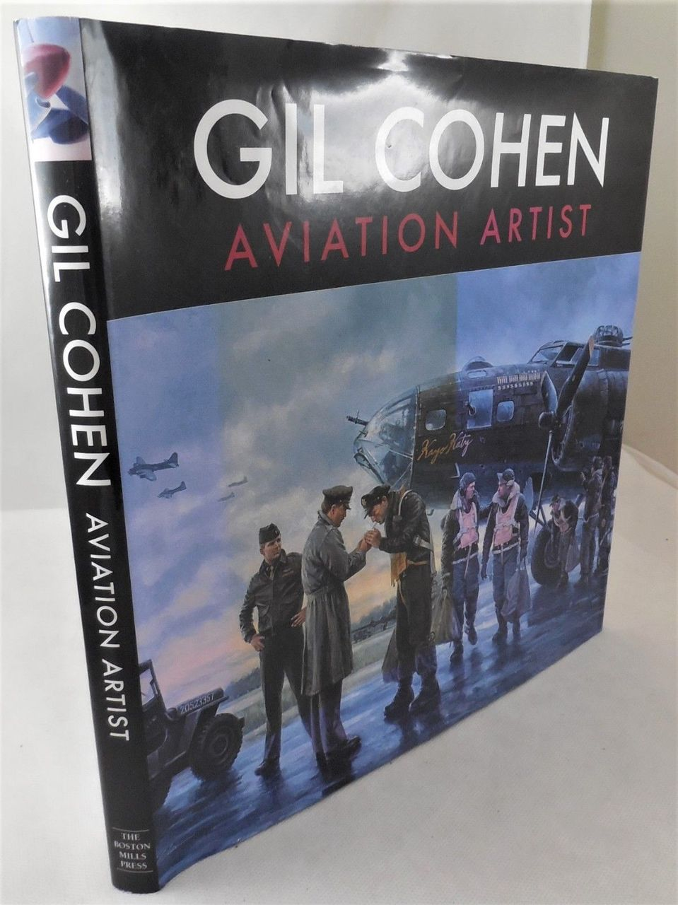 GIL COHEN: AVIATION ARTIST - 2009 [Signed]